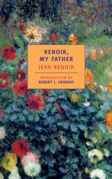 Renoir, My Father, Paperback / softback Book