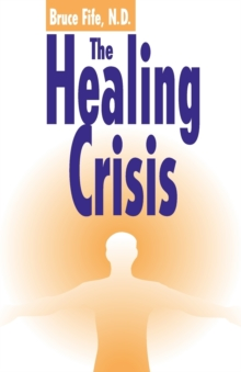 Healing Crisis, 2nd Edition, Paperback / softback Book