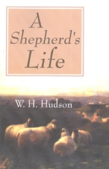 Shepherd's Life: Impressions of the South Wilshire Downs, Paperback / softback Book