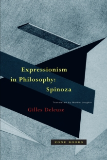 Expressionism in Philosophy : Spinoza, Paperback / softback Book