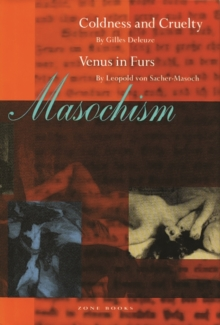 Masochism : Coldness and Cruelty & Venus in Furs, Paperback / softback Book