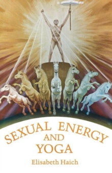 Sexual Energy and Yoga, Paperback Book