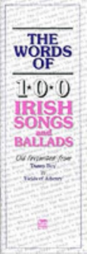 The Words of 100 Irish Songs and Ballads, Book Book