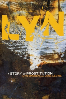 Lyn : A Story of Prostitution, Paperback / softback Book