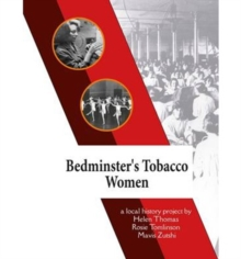 Bedminster's Tobacco Women, Book Book