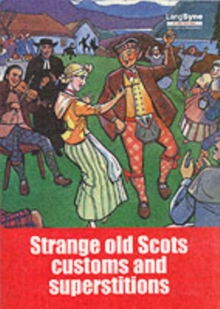 Strange Old Scots Customs and Superstitions, Paperback / softback Book