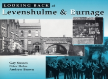 Looking Back at Levenshulme and Burnage, Hardback Book
