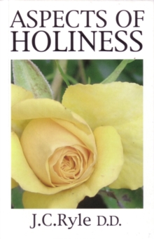 Aspects of Holiness : An abridged and rewritten version of Ryle's 'Holiness', EPUB eBook