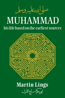 Muhammad : His Life Based on the Earliest Sources, Paperback / softback Book