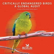 CRITICALLY ENDANGERED BIRDS, Paperback Book