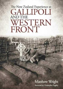 New Zealand Experience at Gallipoli and the Western Front, Paperback / softback Book