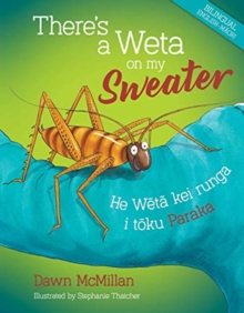There's a Weta on my Sweater, Hardback Book