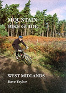 Mountain Bike Guide to the West Midlands, Paperback Book