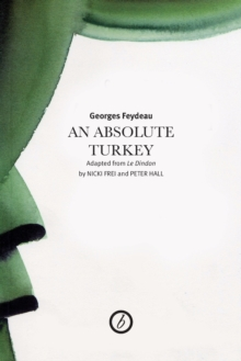 Absolute Turkey(Trans. Nicki Frei/Peter Hall), Paperback Book