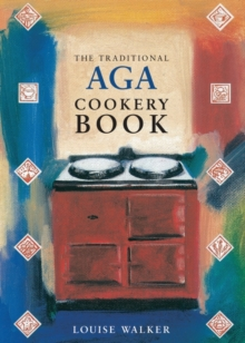 The Traditional Aga Cookery Book, Paperback Book