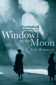 Windows on the Moon, Hardback Book