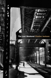 The Lost Weekend, Paperback Book
