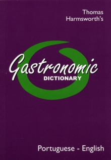 Gastronomic Dictionary: Portuguese - English, Paperback Book