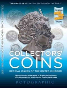 Collectors' Coins : Decimal Issues of the United Kingdom 1968 - 2017 2, Paperback Book