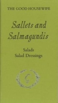 Sallets and Salmagundis, Paperback Book