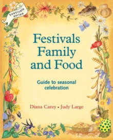 Festivals, Family and Food, Paperback Book