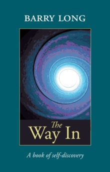 The Way in : A Book of Self-Discovery, Paperback / softback Book