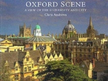 Oxford Scene : A View of the University and City, Paperback Book