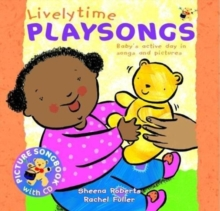 Livelytime Playsongs : Baby's active day in songs and pictures, Mixed media product Book