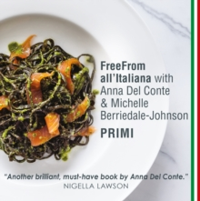 FreeFrom All'Italiana: Primi : Gluten-free recipes for Italian pasta, rice and pulses dishes, Paperback Book