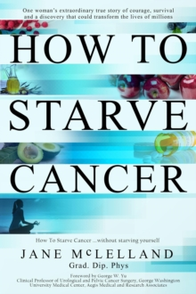 How to Starve Cancer, EPUB eBook