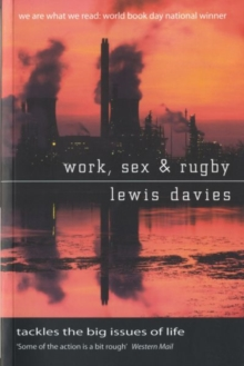Work, Sex and Rugby, Paperback Book