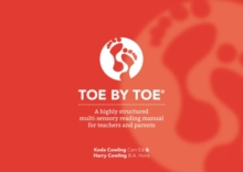Toe by Toe : A Highly Structured Multi-sensory Reading Manual for Teachers and Parents, Paperback / softback Book