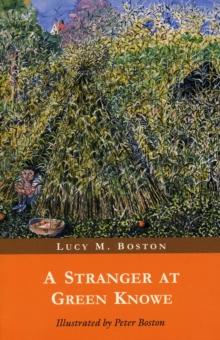 A Stranger at Green Knowe, Paperback Book