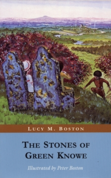 The Stones of Green Knowe, Paperback Book