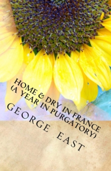 Home and Dry in France, Paperback / softback Book