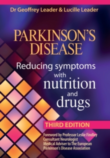 Parkinson's Disease : Reducing Symptoms with Nutrition and Drugs, Paperback Book