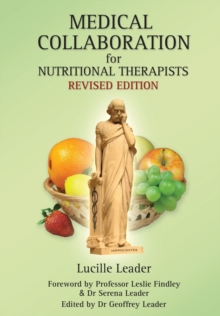 Medical Collaboration for Nutritional Therapists, Paperback / softback Book