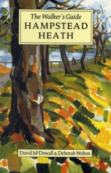 Hampstead Heath : The Walker's Guide, Paperback Book