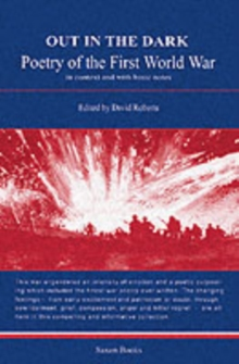 Out in the Dark : Poetry of the First World War in Context and with Basic Notes, Paperback Book