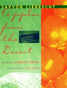 Apples from the Desert : Selected Short Stories, Paperback Book