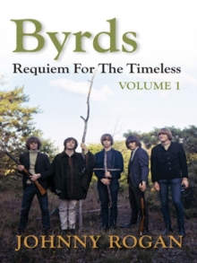 Byrds: Requiem for the Timeless: Volume 1, Hardback Book