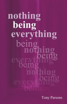 Nothing Being Everything : Dialogues from Meetings in Europe 2006/2007, Paperback / softback Book