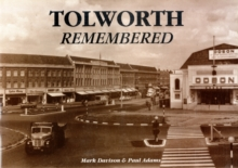 Tolworth Remembered, Paperback Book