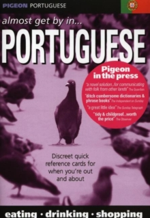 Pigeon Portuguese : Almost Get by in Portuguese, Paperback Book