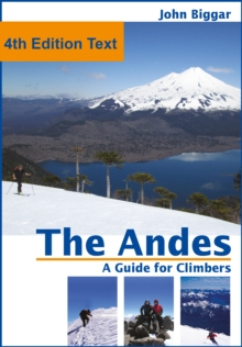 The Andes, a Guide For Climbers: Complete Guide, EPUB eBook