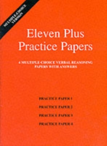 Eleven Plus Practice Papers 1 to 4 : Multiple-choice Verbal Reasoning Papers with Answers, Loose-leaf Book