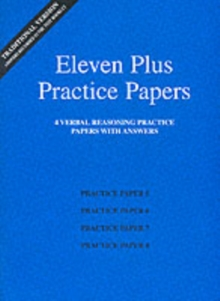 Eleven Plus Practice Papers 5 to 8 : Traditional Format Verbal Reasoning Papers with Answers, Loose-leaf Book