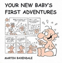 Your New Baby's First Adventures, Paperback Book