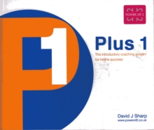 Plus 1 : The Introductory Coaching System for Maths Success, Paperback / softback Book