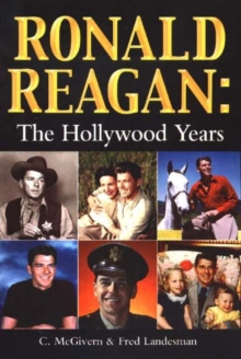 Ronald Reagan : The Hollywood Years, Paperback Book